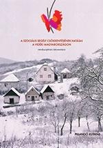 A szociális segély csökkentésének hatásai a vidéki Magyarországon - 2012 interdiszciplináris dokumentáció